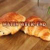 Matin Weekend